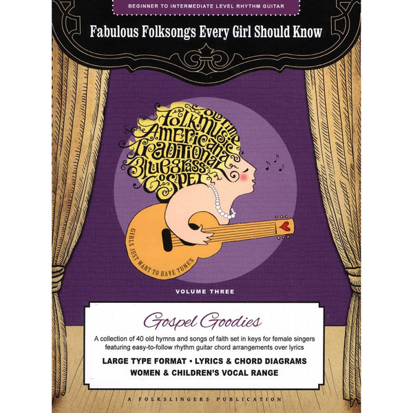 Fabulous Folksongs Every Girl Should Know - Volume Three: Gospel Goodies