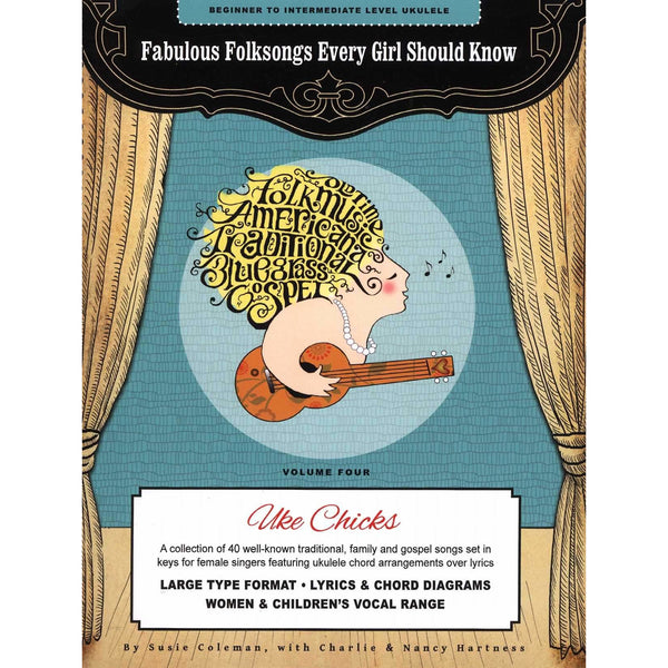 Fabulous Folksongs Every Girl Should Know - Volume Four: Uke Chicks