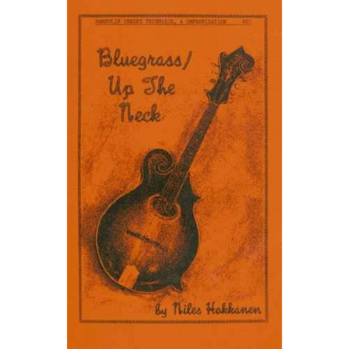 Bluegrass / Up the Neck