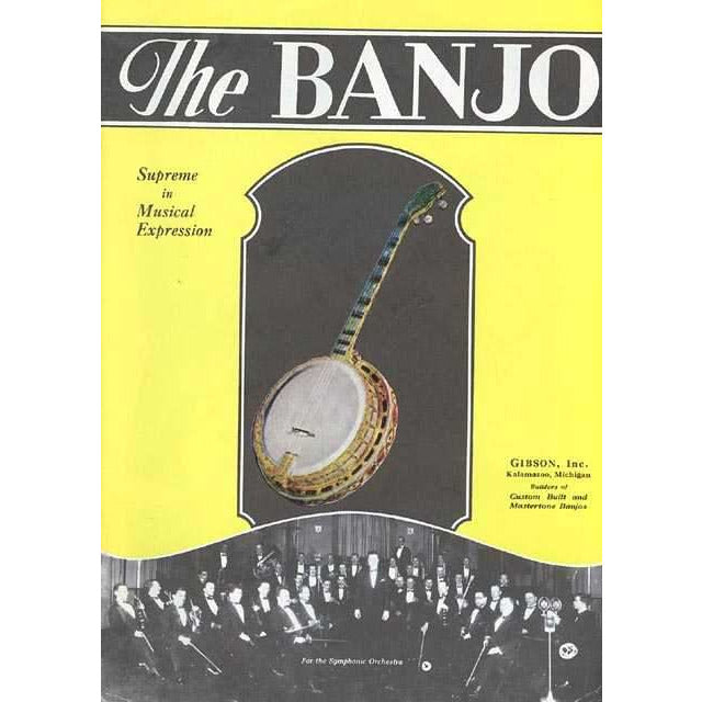 "Gibson ""the Banjo"" 1927 Reprint"