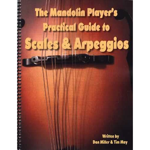 The Mandolin Player's Practical Guide to Scales and Arpeggios