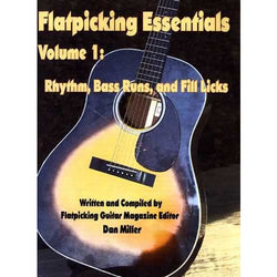 Flatpicking Essentials Vol. 1: Rhythm, Bass Runs and Licks