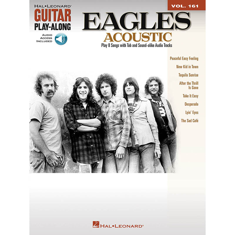 Eagles: Acoustic - Guitar Play-Along Vol. 161