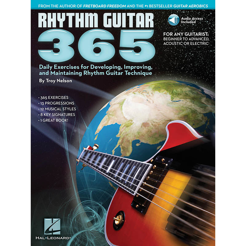Rhythm Guitar 365 - Daily Exercises For Developing, Improving & Maintaining Rhythm Guitar Technique
