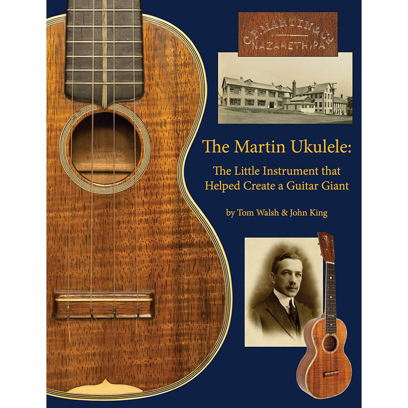 The Martin Ukulele-The Little Instrument That Helped Create a Guitar Giant