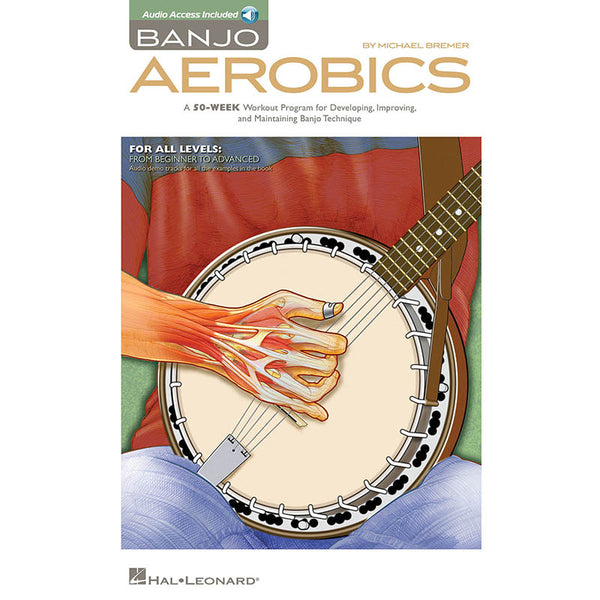 Banjo Aerobics-A 50-Week Workout Program for Developing, Improving and Maintaining Banjo Technique