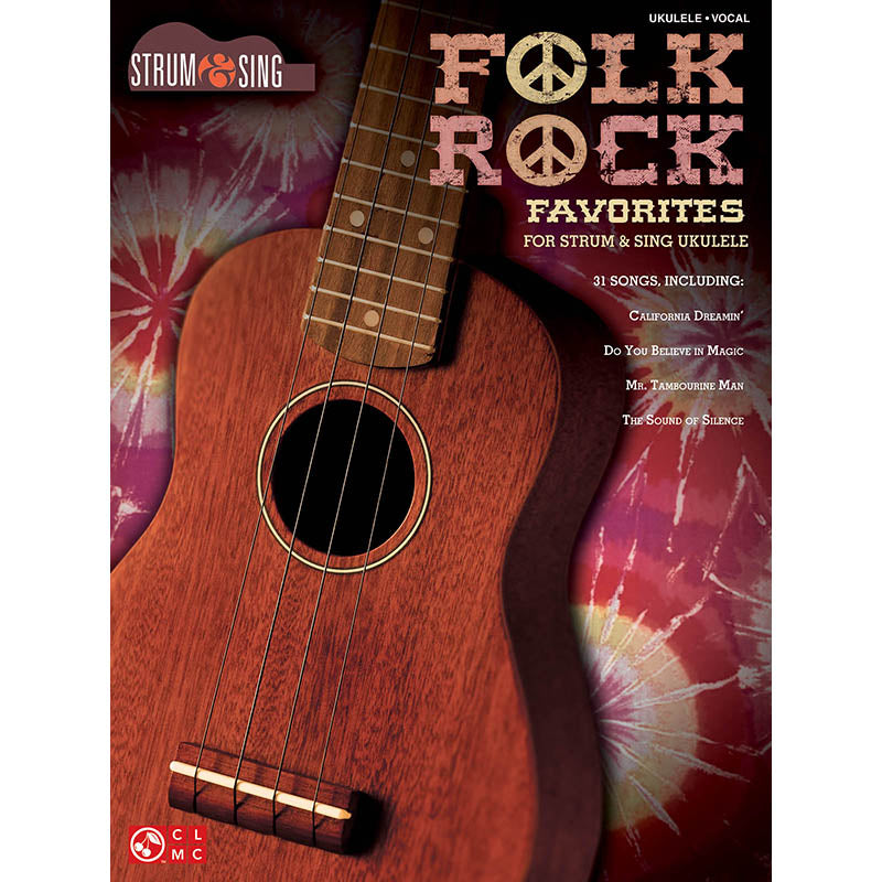Folk Rock Favorites for Ukulele - Strum & Sing Series