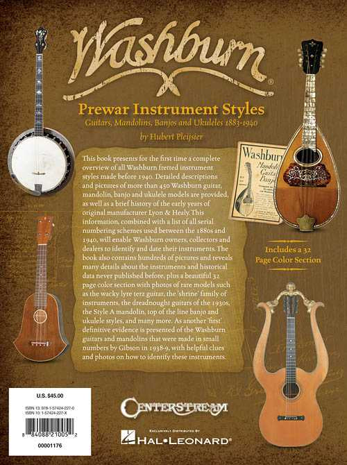 Washburn Prewar Instrument Styles - Guitars, Mandolins, Banjos and Ukuleles 1883-1940