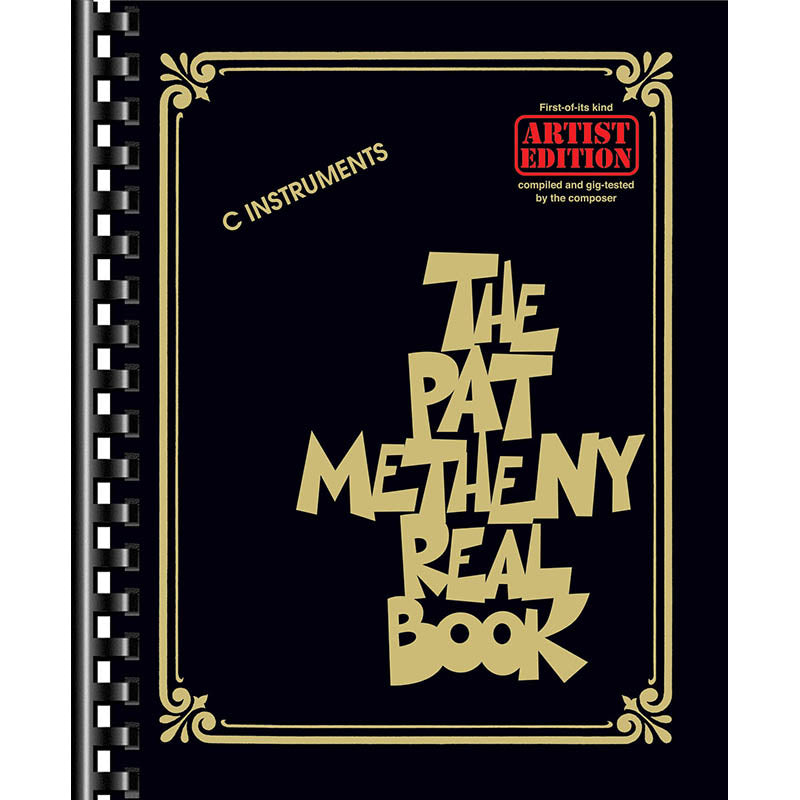 "The Pat Metheny Real Book-For ""C"" Instruments"