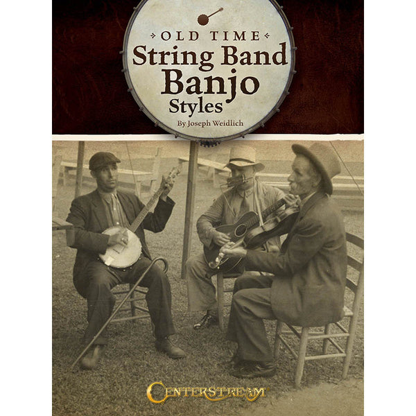 Old Time String Band Banjo Styles