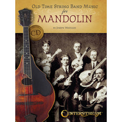 Old Time String Band Music for Mandolin