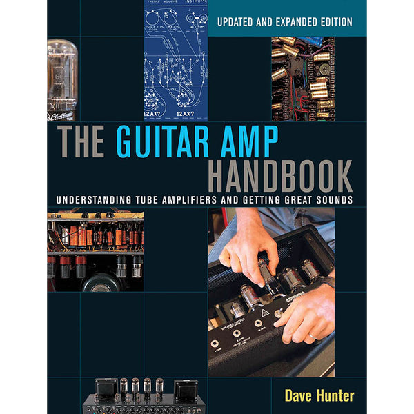 The Guitar Amp Handbook - Updated And Expanded