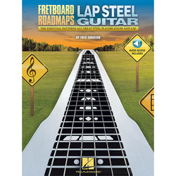 Fretboard Roadmaps - Lap Steel Guitar: The Essential Patterns All Great Steel Players Know and Use