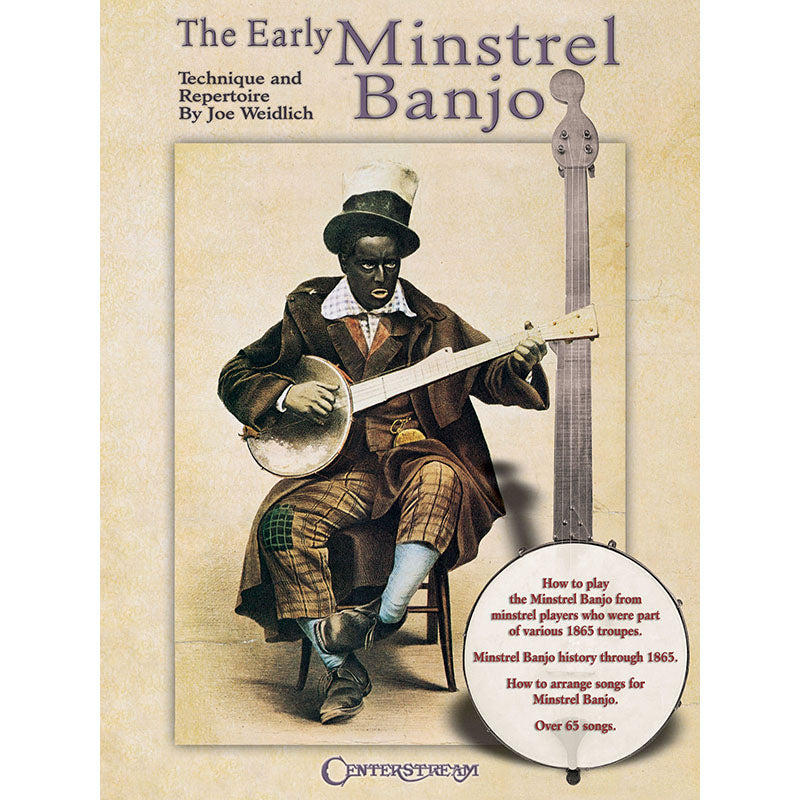 The Early Minstrel Banjo - Technique and Repertoire