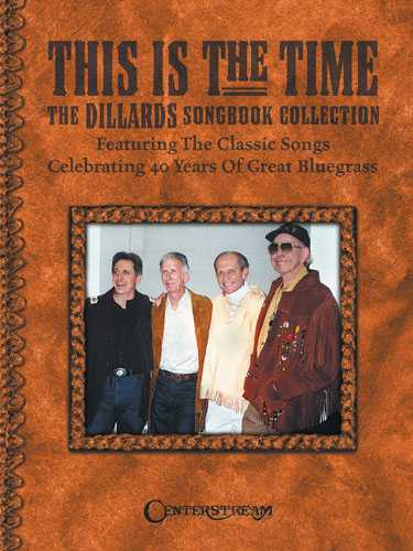 This Is the Time-The Dillards Songbook Collection