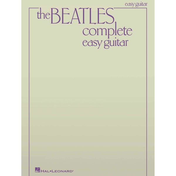 Beatles Complete - Easy Guitar: Updated Edition