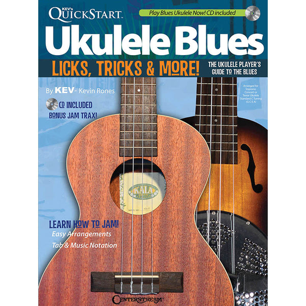 Kev's Quickstart Ukulele Blues - Licks, Tricks & More