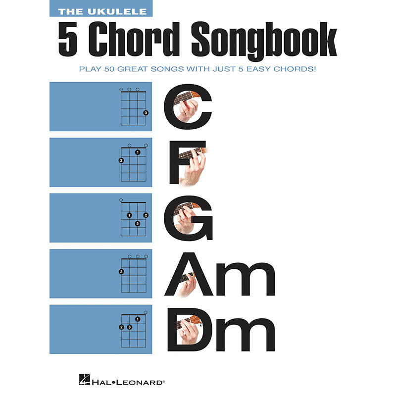 The Ukulele 5 Chord Songbook