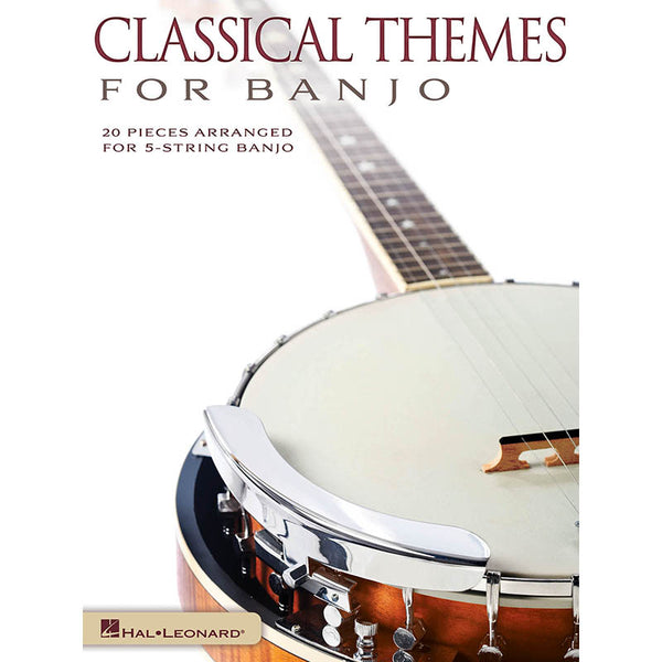 Classical Themes for Banjo - 20 Pieces Arranged for 5-String Banjo