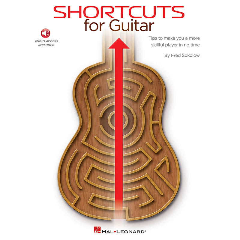 Shortcuts for Guitar - Tips to Make You a More Skillful Player in No Time