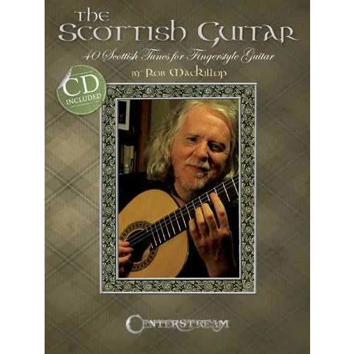 The Scottish Guitar - 40 Scottish Tunes for Fingerstyle Guitar