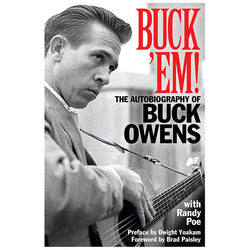 Buck 'Em!-The Autobiography of Buck Owens