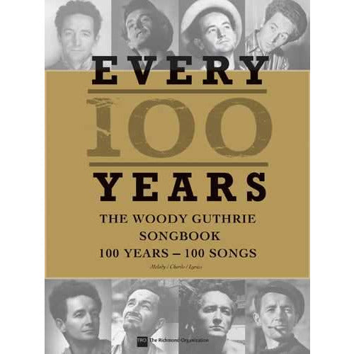 Every 100 Years-The Woody Guthrie Songbook: 100 Years - 100 Songs
