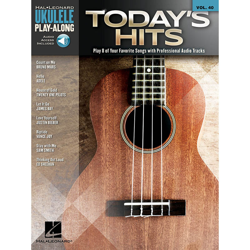 Today's Hits - Ukulele Play-Along Vol. 40