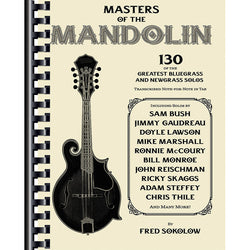 Masters of the Mandolin - 130 of the Greatest Bluegrass and Newgrass Solos
