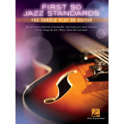 First 50 Jazz Standards You Should Play On Guitar