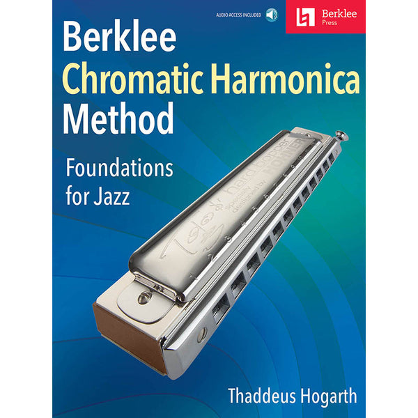 Berklee Method for Chromatic Harmonica - Foundations for Jazz