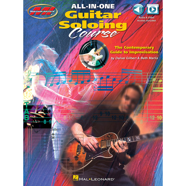 All-in-One Guitar Soloing Course-The Contemporary Guide to Improvisation