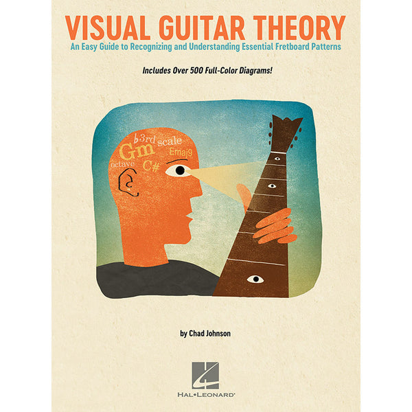 Visual Guitar Theory-An Easy Guide to Recognizing and Understanding Essential Fretboard Patterns