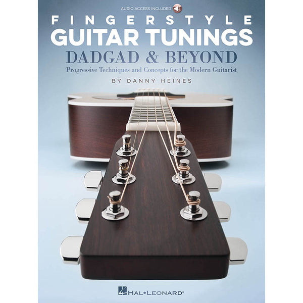 Fingerstyle Guitar Tunings: DADGAD & Beyond