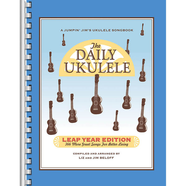 The Daily Ukulele Vol. 2 - Leap Year Edition