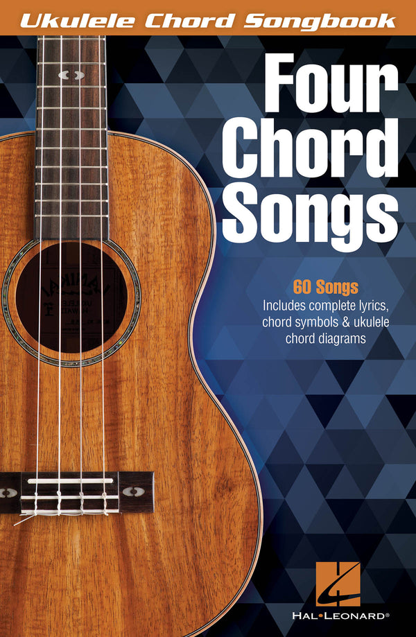 Four Chord Songs - Ukulele Chord Songbook