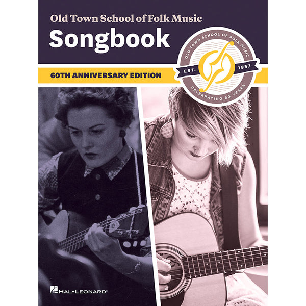 Old Town School of Folk Music Songbook - 60th Anniversary Edition