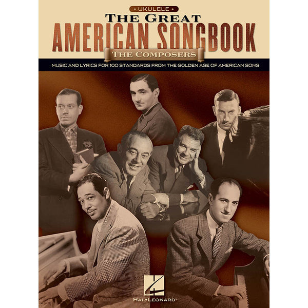 The Great American Songbook: The Composers - For Ukulele