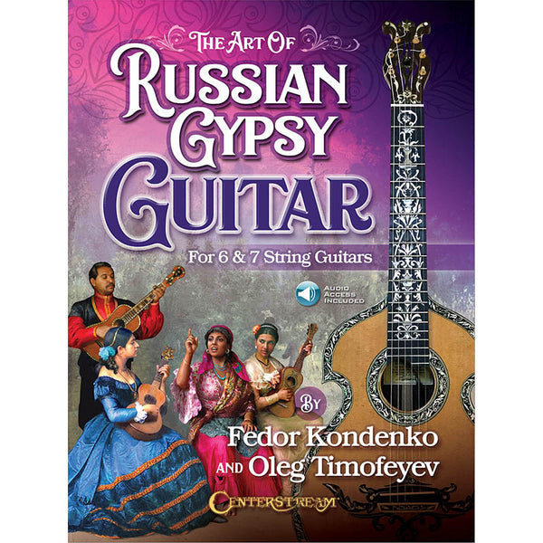 The Art of Russian Gypsy Guitar - For 6 & 7 String Guitars