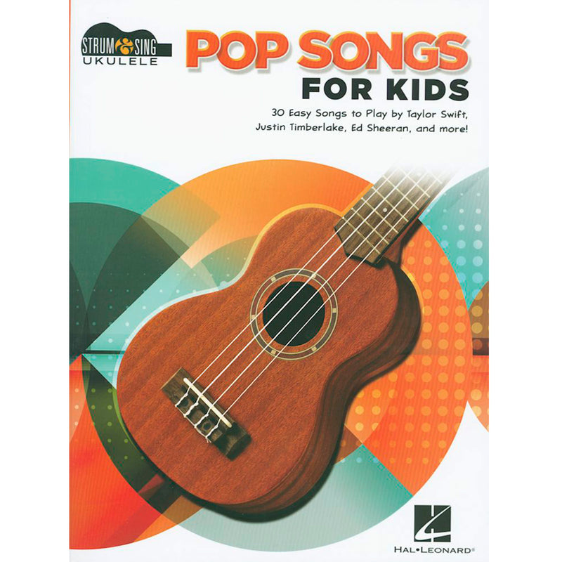 Pop Songs for Kids - Strum & Sing Ukulele