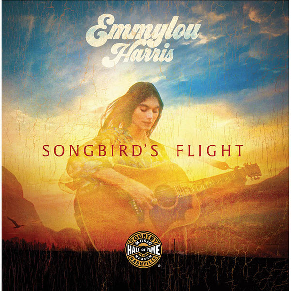Emmylou Harris: Songbird's Flight
