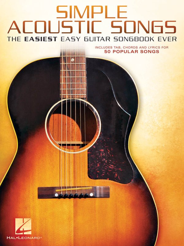 Simple Acoustic Songs - The Easiest Easy Guitar Songbook Ever