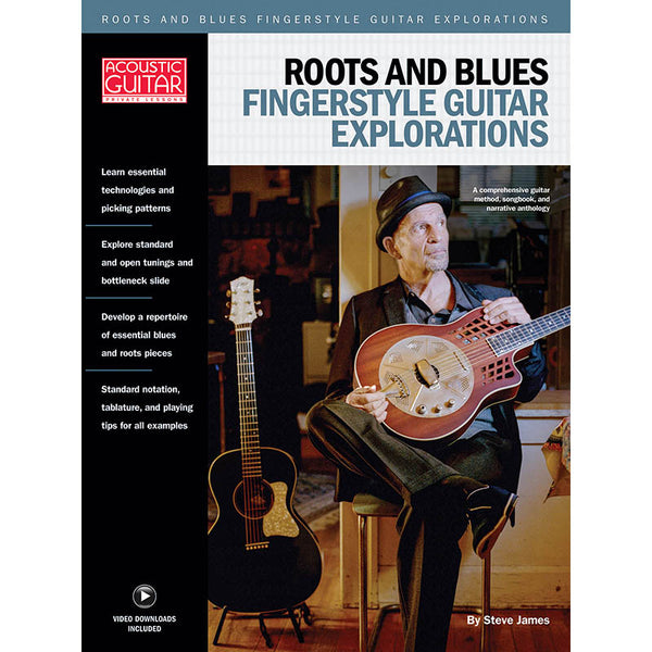Roots & Blues Fingerstyle Guitar Explorations - Acoustic Guitar Private Lessons