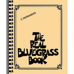 "The Real Bluegrass Book-For ""C"" Instruments"