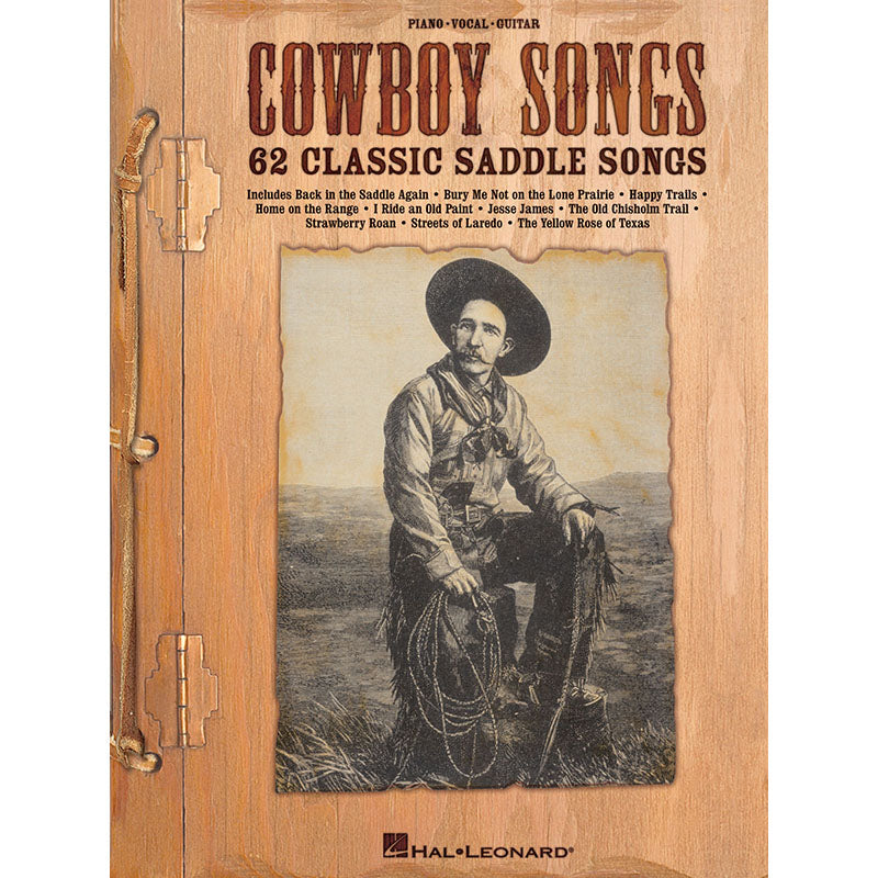 Cowboy Songs - 62 Classic Saddle Songs