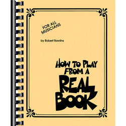 How to Play From a Real Book-For All Musicians