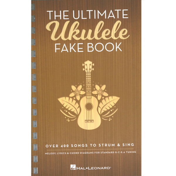 The Ultimate Ukulele Fake Book - Small Edition