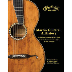 Martin Guitars: A History - Book One