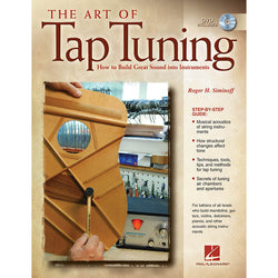 The Art of Tap Tuning - How to Build Great Sound Into Instruments
