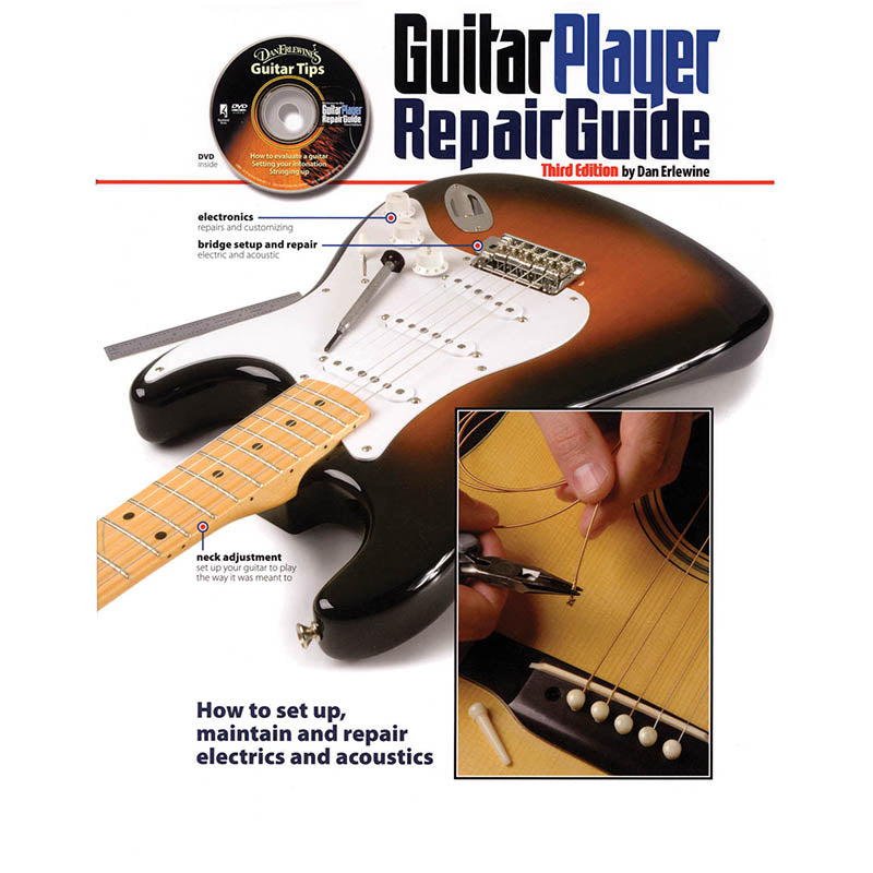 The Guitar Player Repair Guide - 3rd Revised Edition